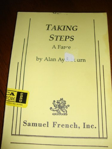 9780573692840: Taking steps: A farce