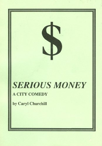 Serious Money: A City Comedy