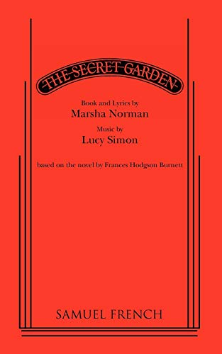 9780573693618: The Secret Garden: Book and Lyrics by Marsha Norman