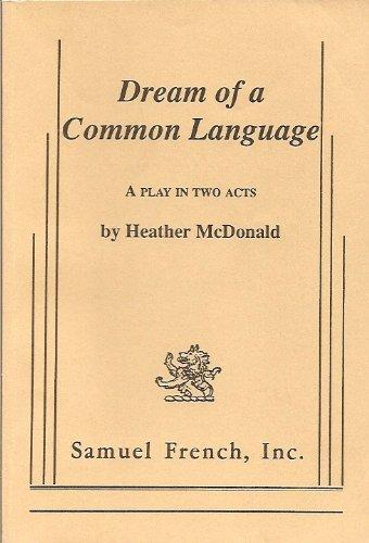 9780573693748: Dream of a common language