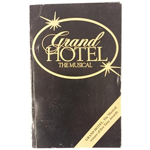 9780573693823: Grand Hotel: The Musical