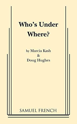 Who's Under Where?: Marcia Kash