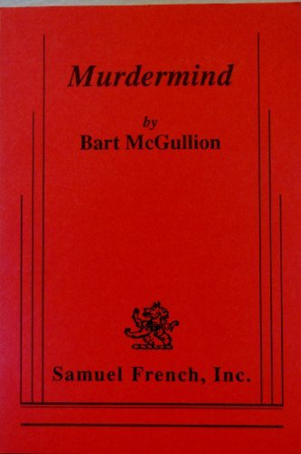 Murdermind: A psychological thriller in two acts: McGullion, Bart