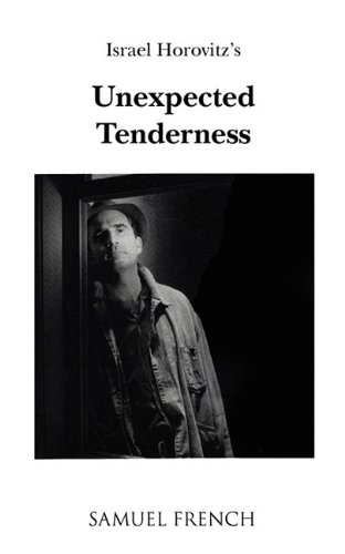 9780573695261: Unexpected Tenderness