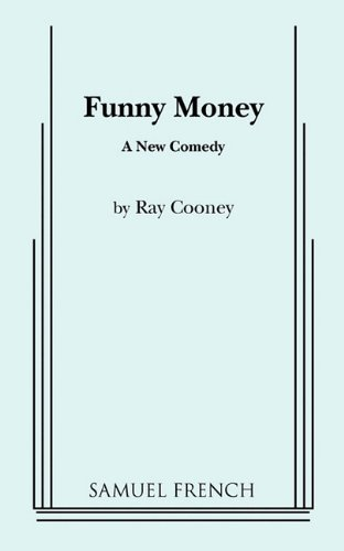 9780573695605: Funny Money