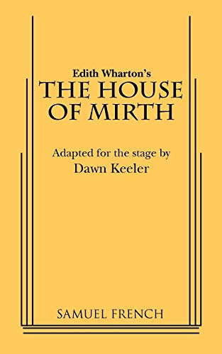 9780573695735: The House of Mirth
