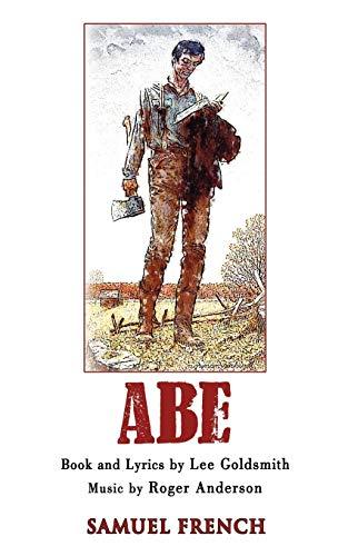 9780573696442: Abe: A New Musical
