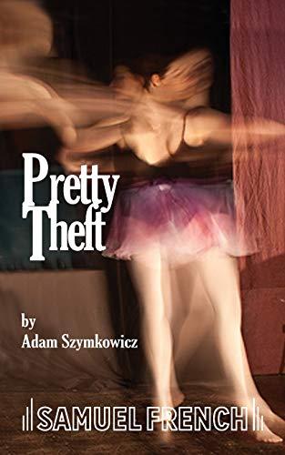9780573697210: Pretty Theft