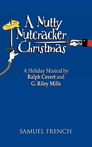 9780573699092: A Nutty Nutcracker Christmas