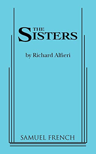 9780573699467: The Sisters