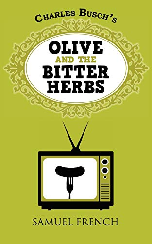 9780573700071: Olive and the Bitter Herbs