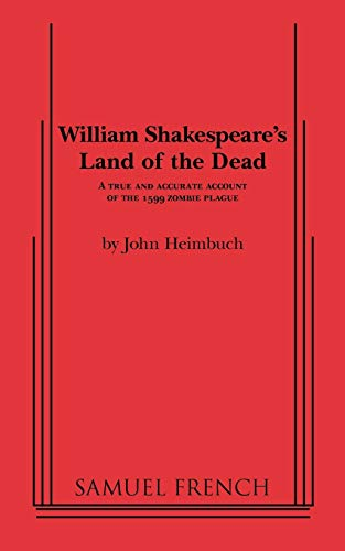 9780573700149: William Shakespeare's Land of the Dead