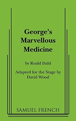 9780573700323: George's Marvellous Medicine