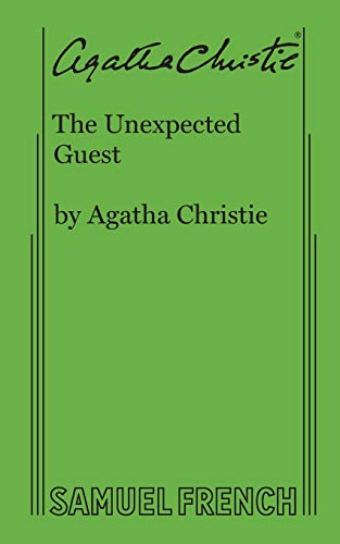 9780573702372: The Unexpected Guest