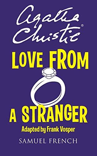 9780573702433: Love from a Stranger