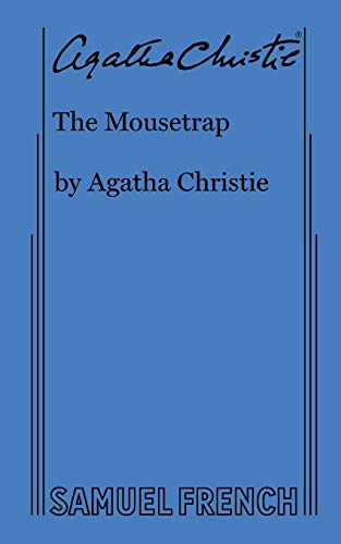 The Mousetrap: Agatha Christie