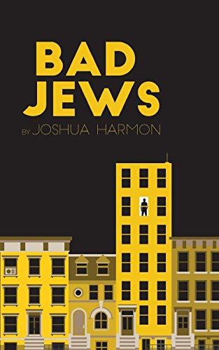 9780573702570: Bad Jews