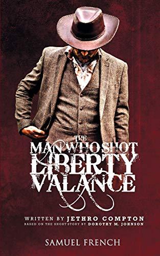 9780573703997: Man Who Shot Liberty Valance, The