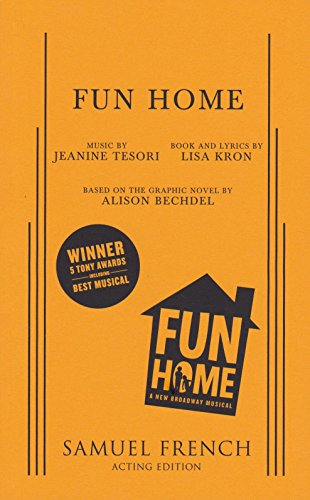 9780573704529: Fun Home (Samuel French Acting Edition)