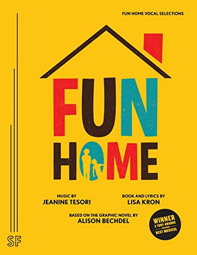9780573704796: Fun Home: A New Broadway Musical (Vocal Selections)