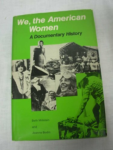 9780574010551: We, the American Women: A Documentary History