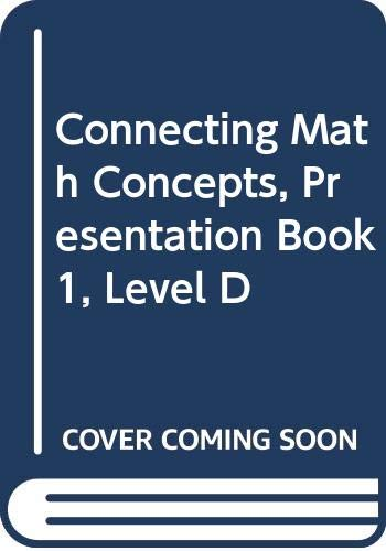 9780574156402: Connecting Math Concepts, Presentation Book 1, Level D