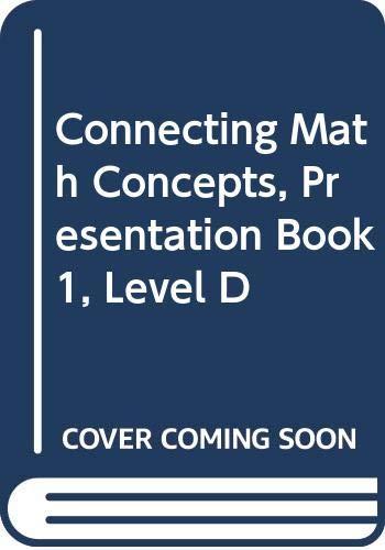 9780574156402: Connecting Math Concepts, Presentation Book 1, Level D