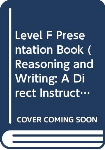9780574157515: Level F Presentation Book (Reasoning and Writing: A Direct Instruction Program)