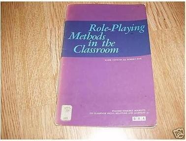 Role-playing methods in the classroom: Chesler, Mark A.