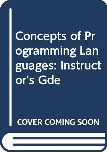 9780574179234: Concepts of Programming Languages: Instructor's Gde