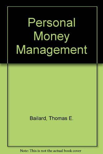 Personal Money Management: Thomas E; Biehl,