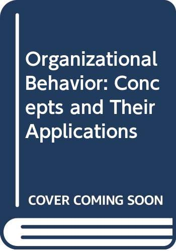 Organizational Behavior: Concepts and Their Applications (0574193901) by R. Dennis Middlemist