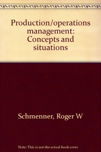 9780574195708: Production/operations management: Concepts and situations