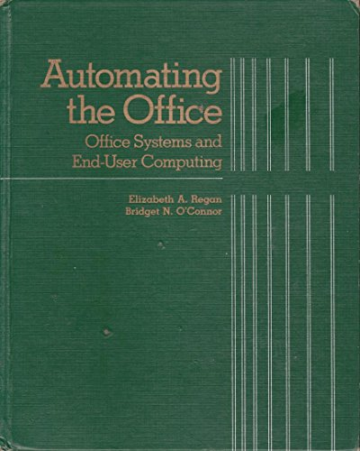 9780574201003: Automating the office: Office systems and end-user computing