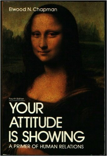 9780574206800: Your attitude is showing: A primer of human relations