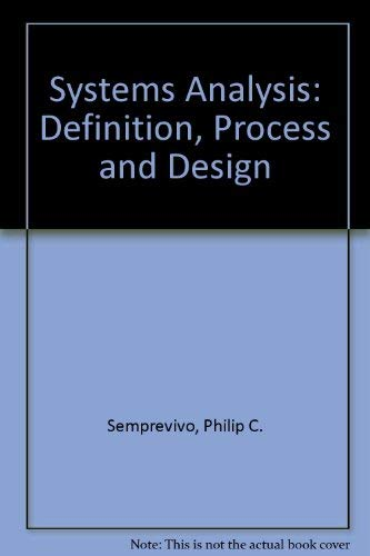 9780574210456: Systems Analysis: Definition, Process and Design