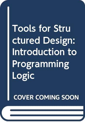9780574211705: Tools for Structured Design: Introduction to Programming Logic