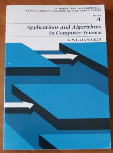 Applications and algorithms in science and engineering: Gear, C. William