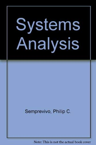 9780574213556: Systems analysis: Definition, process, and design