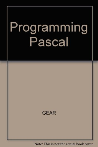 Programming in Pascal: Introduction to Computers, Structured Programming, and Applications.