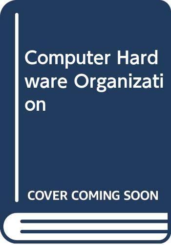 9780574214256: Computer Hardware Organization