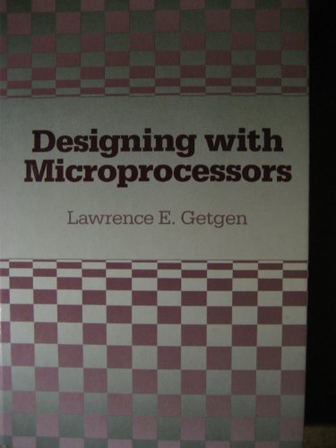 9780574216007: Designing With Microprocessors