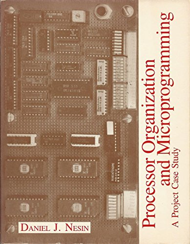 9780574217707: Processor Organization and Microprogramming: A Project Case Study