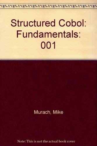 Structured Cobol: Fundamentals (0574219803) by Mike Murach