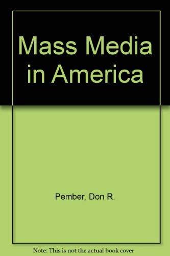 9780574227058: Mass Media in America