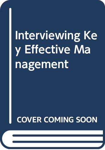 9780574227201: Interviewing Key Effective Management