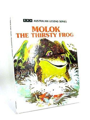 MOLOK THE THIRSTY FROG ( SRA Australian: Adams, L. &