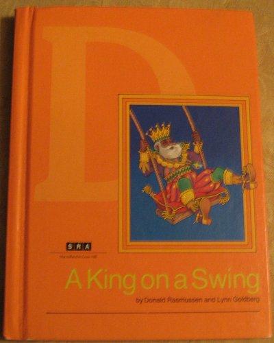A King on a Swing: Level D: Donald Edwin Rasmussen