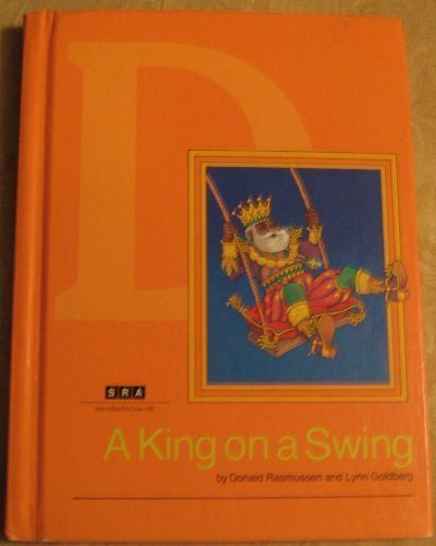 9780574369406: A King on a Swing: Level D (SRA Basic Reading Series)