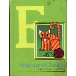 Kittens and Children (Basic Reading Series, Level E): Donald Rasmussen